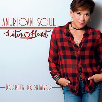 Doreen Montalvo - amerikansk Soul / latinske hjerte [CD] USA import