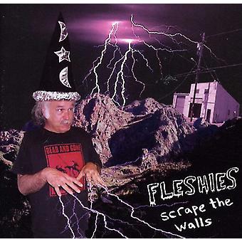 Fleshies - skrabe væggene [CD] USA importen