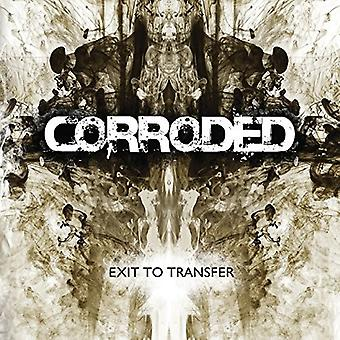 Corroded - Exit to Transfer [Vinyl] USA import