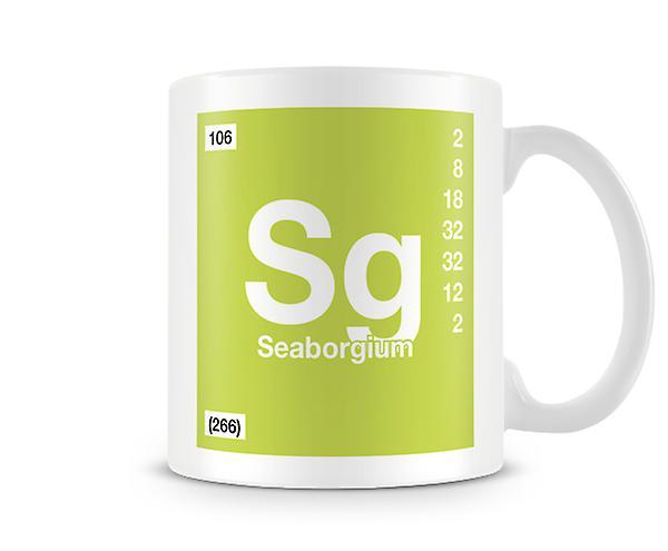 Scientific Printed Mug Featuring Element Symbol 106 Sg - Seaborgium
