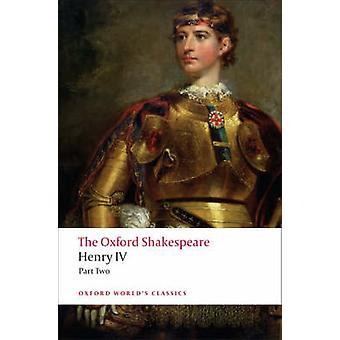 هنري الرابع-الجزء الثاني-شكسبير أكسفورد بوليام شكسبير