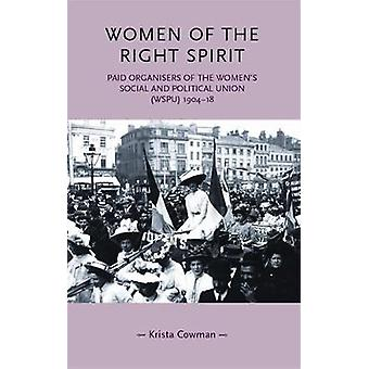 Women of the Right Spirit - Paid Organisers of the Women's Social and