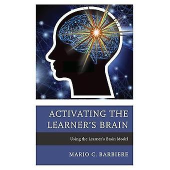 Ativando cérebro do aprendente - usando o modelo do cérebro o aluno por Ac