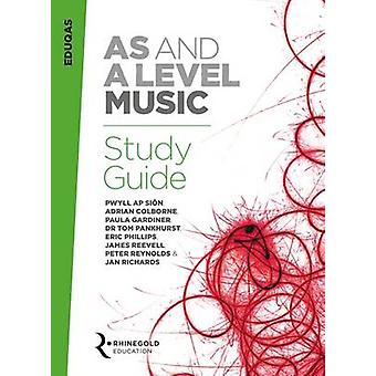 Eduqas AS and A Level Music Study Guide by Dr. Pwyll Ap Sion - Adrian