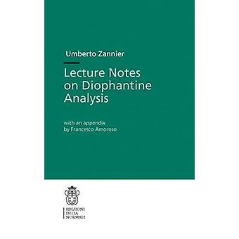 Lecture Notes on Diophantine Analysis (1st ed. 2009. Corr. 3rd printi