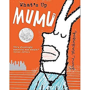 Vad är upp MuMu?
