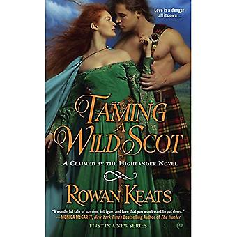 Taming a Wild Scot (Claimed by the Highlander Novels)