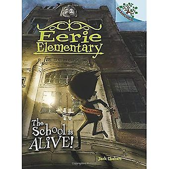 The School Is Alive! (Eerie Elementary)