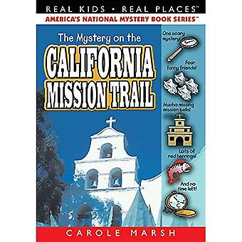 The Mystery on the California Mission Trail (Paperback) (Real Kids, Real Places)