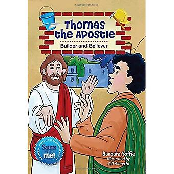 Thomas the Apsotle: Builder and Believer (Saints and Me!)