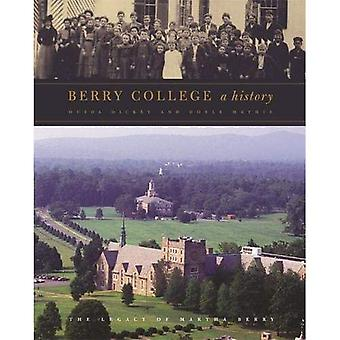 Berry College A History