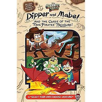 Gravity Falls: Dipper et Mabel et la malédiction du Trésor des Pirates temps!: A «sélectionner votre propre entreprise choisir!»