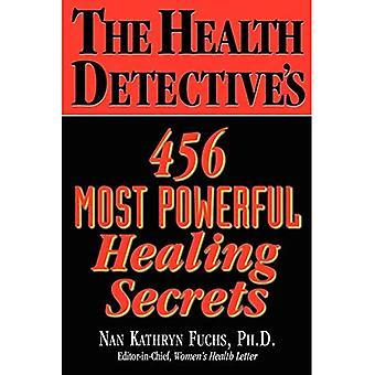 Health Detective's 456 Most Powerful Healing Secrets