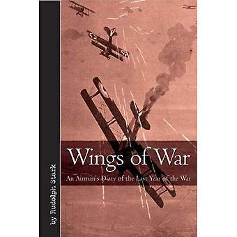 Wings of War: An Airman's Diary of the Last Year of the War (Vintage Aviation)