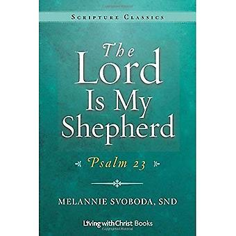 The Lord Is My Shepherd: Psalm 23 (Scripture Classics)