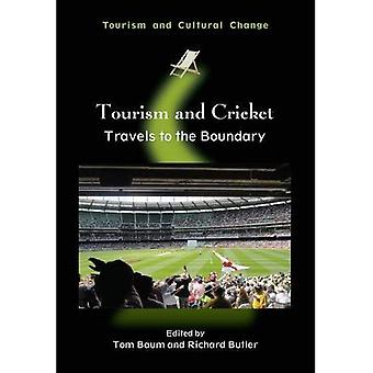 Turism och Cricket: reser till gränsen (turism och kulturell förändring)