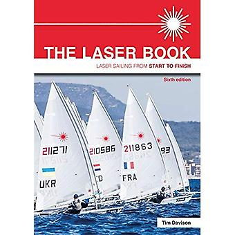The Laser Book - Laser Sailing�from Start to Finish 6th�edition