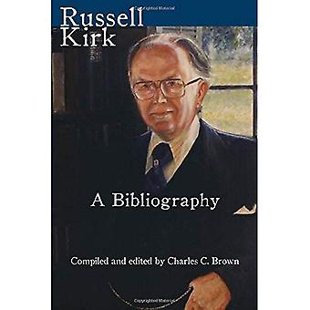 Russell Kirk: A Bibliography