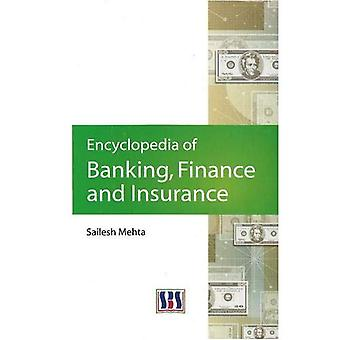 Encyclopedia of Banking, Finance and Insurance