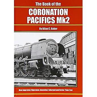 The Book of the Coronation Pacifics MK II