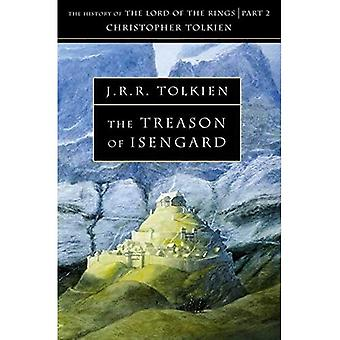 The Treason of Isengard: The History of Middle-Earth: V.VII 1 (History of Middle-Earth)