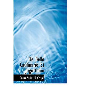 كاتيليناريو Et جوجورثينو بيلو دي النسخة المطبوعة الكبيرة من كرسبي آند سالوستي كيوس