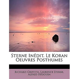 Sterne Indit. Le Koran Oeuvres Posthumes by Griffith & Laurence Sterne & Alfred Hdou