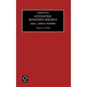 Framsteg inom redovisning beteendevetenskaplig forskning Vol 1 av Hunton & James