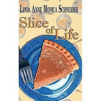 Fatia de vida por Schneider & Linda Anne Monica