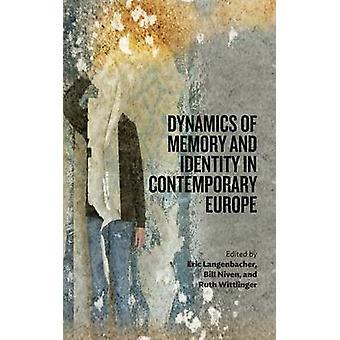 Dynamiken i minne och identitet i det samtida Europa av Langenbacher & Eric