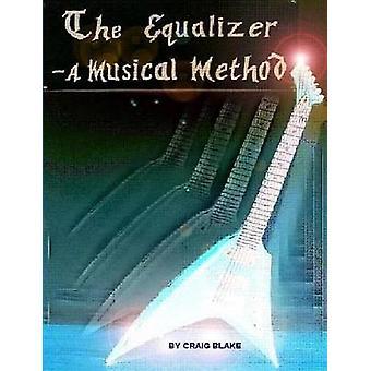 El método Musical ecualizador A Blake y Craig