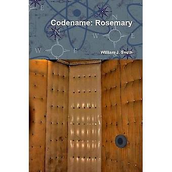 Codename Rosemary por Smith e William J.