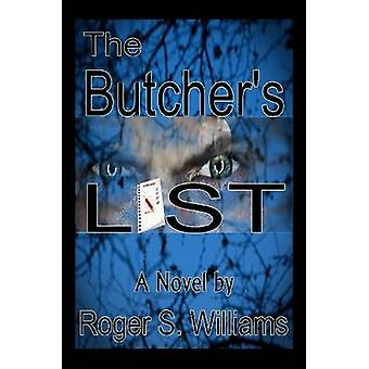 The Butchers List by Williams & Roger S.