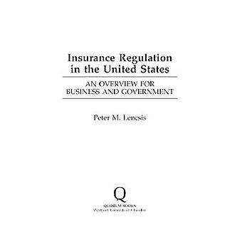 Insurance forordning i de Forenede Stater en oversigt for erhvervslivet og regeringen af Lencsis & Peter