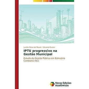 IPTU progressivo na Gesto Municipal de Moura Lucini Peixe