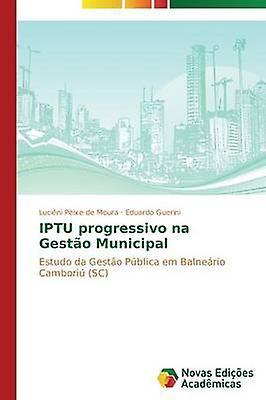 IPTU progressivo na Gesto Municipal by de Moura Lucini Peixe