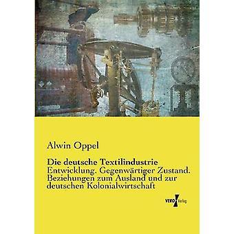 Die Deutsche Textilindustrie di Oppel & Alwin