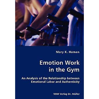 Trabalho de emoção no ginásio por Hamã & Mary & K.