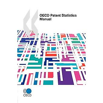 OECD Patent Statistics Manual by OECD Publishing