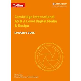 Cambridge AS and A Level Digital Media and Design Student's Book (Cam