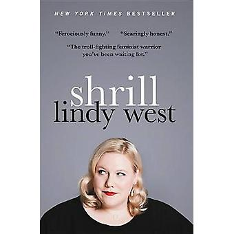 Shrill by Lindy West - 9780316348461 Book