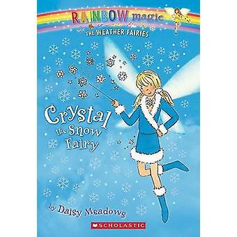 Crystal the Snow Fairy by Daisy Meadows - Georgie Ripper - 9780439813
