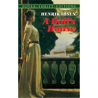 A Doll's House (New edition) by Henrik Ibsen - 9780486270623 Book