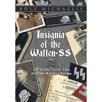 Insignia of the Waffen-SS - Cuff Titles - Collar Tabs - Shoulder Board