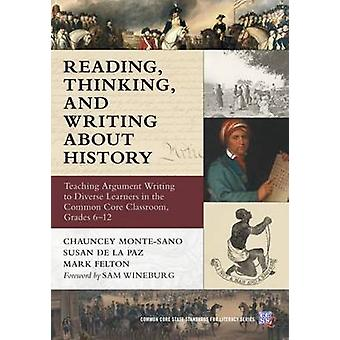 Reading - Thinking - and Writing about History - Teaching Argument Wri