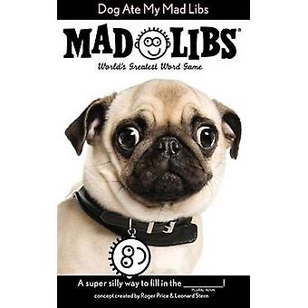 Dog Ate My Mad Libs by Price Stern Sloan - 9780843182934 Book