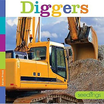 Diggers by Aaron Frisch - 9780898128857 Book