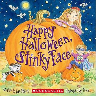Happy Halloween - Stinky Face by Lisa McCourt - Cyd Moore - 978133802