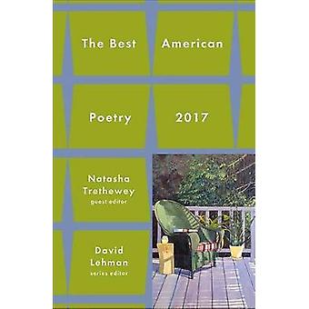 Best American Poetry 2017 by Natasha D Trethewey - 9781501127755 Book