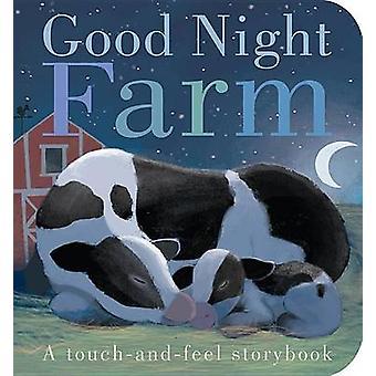 Good Night Farm by Patricia Hegarty - Thomas Elliott - 9781589252332
